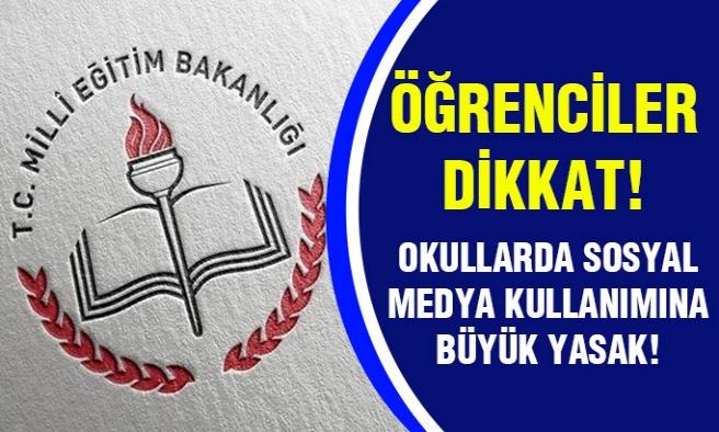 Öğrenciler Dikkat! MEB'den Yasak Geldi