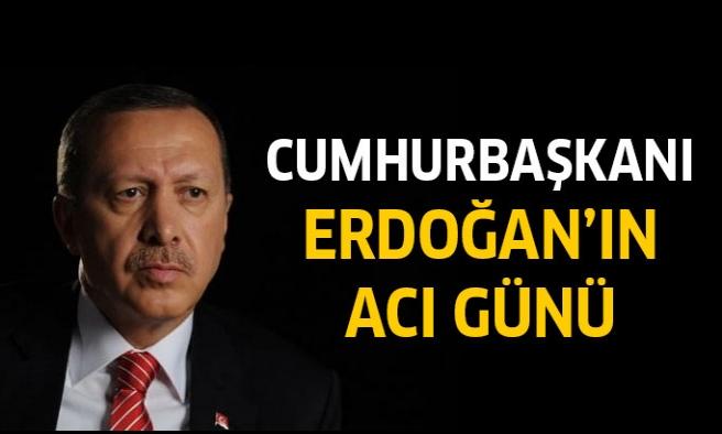 Tayyip Erdoğan'ın acı günü