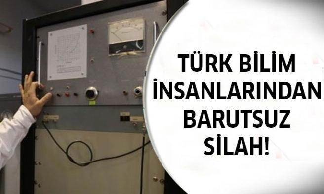 Türk Bilim İnsanlarının Geliştirdiği Barutsuz Silah