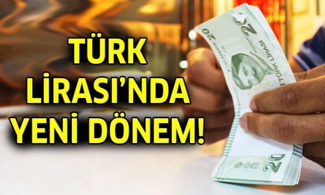 Türk Lirası'nda artık...