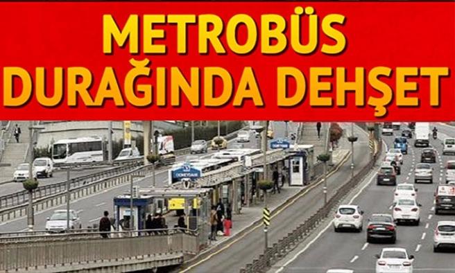 Metrobüs durağında korkunç saldırı...