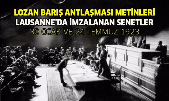 LOZAN BARIŞ ANTLAŞMASI METİNLERİ