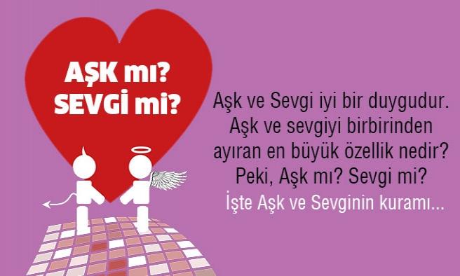 Aşk mı? Sevgi mi?