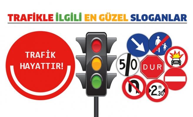En güzel trafik ile ilgili sloganlar