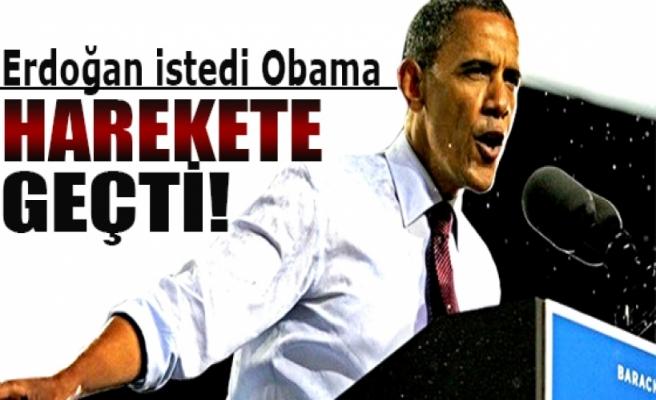 Başbakan Erdoğan istedi Obama harekete geçti