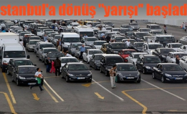 İstanbul'a dönüş ''yarışı'' başladı