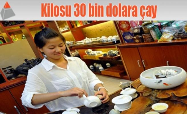 Kilosu 30 bin dolara çay