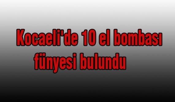 Kocaeli'de 10 el bombası fünyesi bulundu