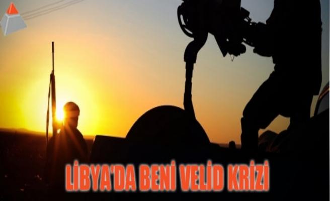 Libya'da Beni Velid krizi
