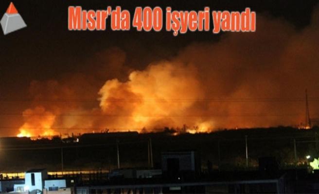 Mısır'da 400 işyeri yandı