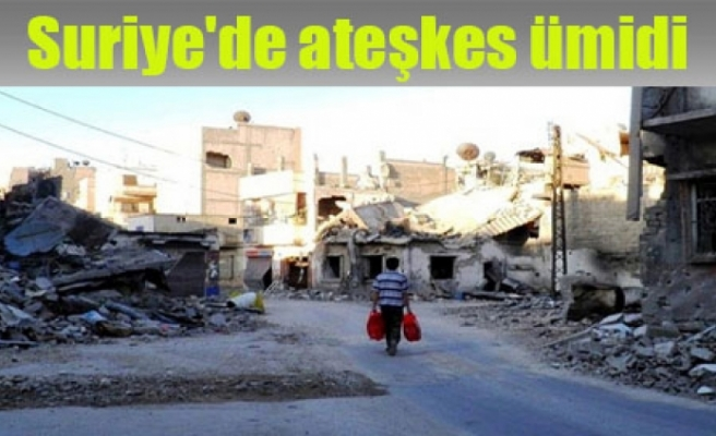 Suriye'de ateşkes ümidi