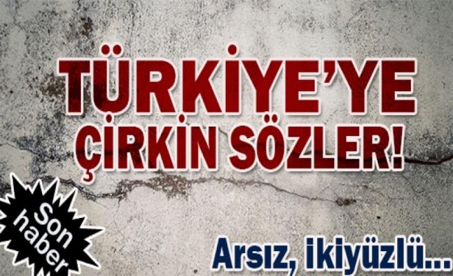 Türkiye'ye çok sert tepki: