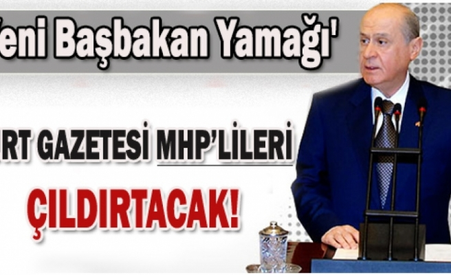Yurt gazetesi MHP'lileri çıldırtacak