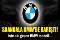 Skandala BMW'nin de adı karıştı...