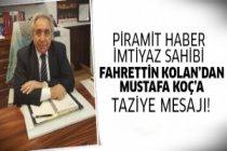 Fahrettin Kolan'dan taziye mesajı!