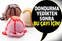 Dondurma sevenler dikkat!