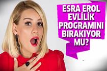 Esra Erol'dan sürpriz açıklama!