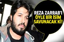 Reza Zarrab için flaş avukat!