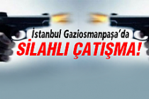 İstanbul'da çatışma!