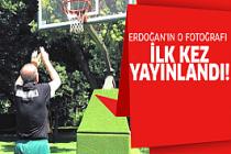 Erdoğan basketbol oynarken!