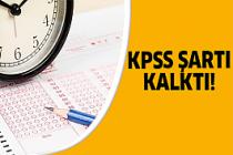Adaylar dikkat! KPSS şartı olmaksızın yapılacak..