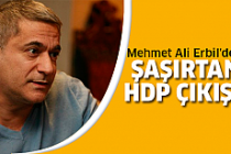 Mehmet Ali Erbil'den sürpriz HDP çıkışı!