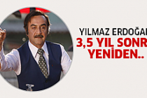 Yılmaz Erdoğan'dan sürpriz!