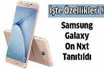 Samsung Galaxy On Nxt Özellikleri Tanıtıldı !