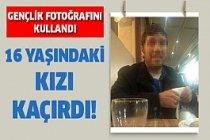 16 yaşındaki kızı , gençlik fotoğraflarıyla kandırıp kaçırdı!