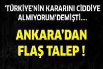 Ankara'dan Flaş Talep !