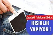 Cepteki Telefona Dikkat !