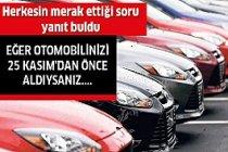 Sözleşmesi imzalanan otomobil için...