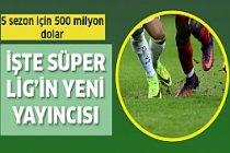 Süper Lig yayın ihalesi kazanan belli oldu!