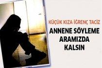 Antalya'da küçük kıza iğrenç taciz!