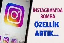 Instagram'a bomba bir özellik geldi...