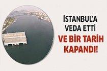 İstanbul'a veda etti!