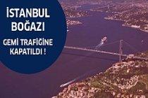 İstanbul Boğazı Gemi Trafiğini Durdurdu !
