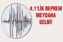 4.1'lik deprem...