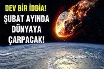 Dev İddia:Şubat Ayında Dünyaya Büyük Bir Asteroid Çarpacak
