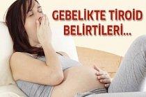 Hamilelikte Tiroid Belirtileri
