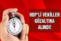 HDP'li O İki İsim Gözaltına Alındı...