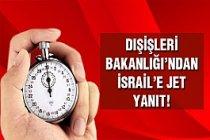 İsrail'e Türkiye'den Jet Yanıt !