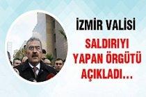 İzmir Valisi'nden saldırı ile ilgili açıklama geldi...