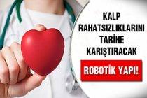 Kalp Rahatsızlıkları Robotik Yapı İle Tarih Oluyor...
