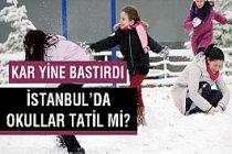 Kar yine bastırdı! İstanbul'da okullar tatil olacak mı?
