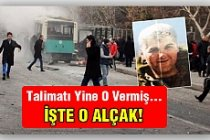 Kayseri'deki saldırının talimatını da o vermiş...