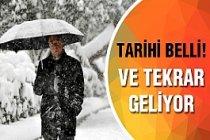 Meteoroloji'den uyarı! Kar tekrar geliyor...