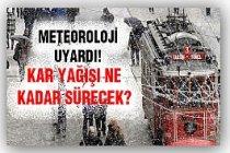 Meteoroloji Uyardı! İstanbul hava durumu...