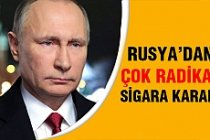 Rusya'dan önemli sigara kararı!