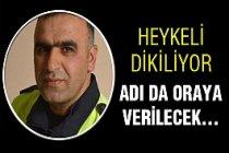 Şehit Polisin Heykeli Oraya Dikilecek!